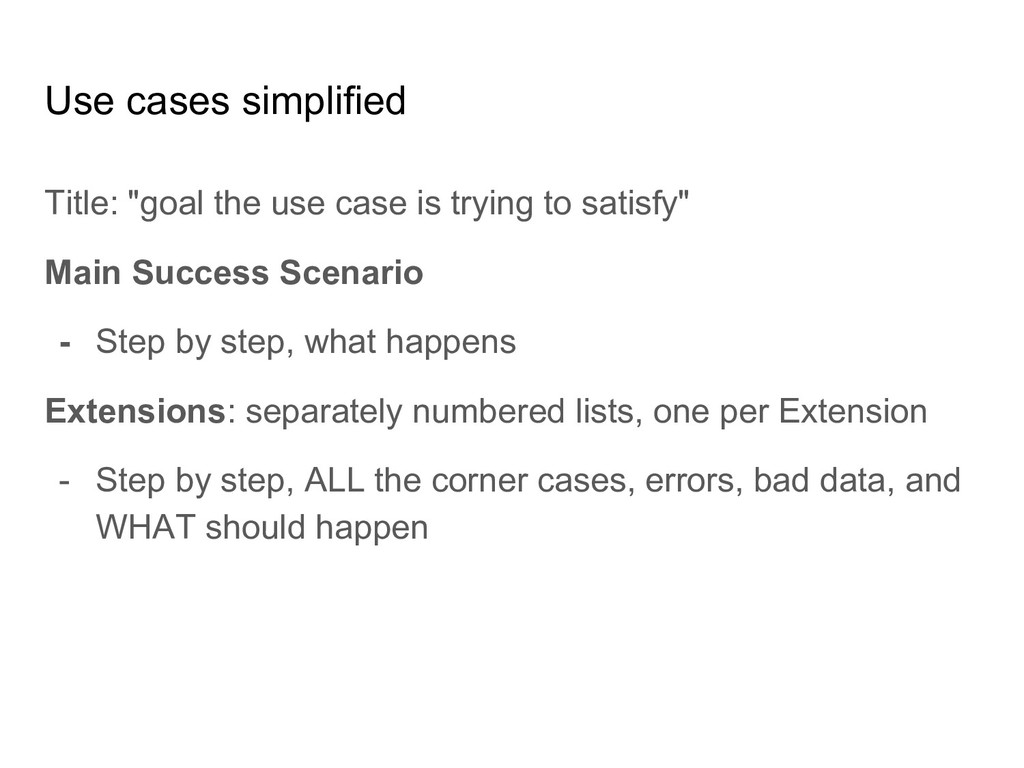 """Use cases simplified Title: """"goal the use case ..."""