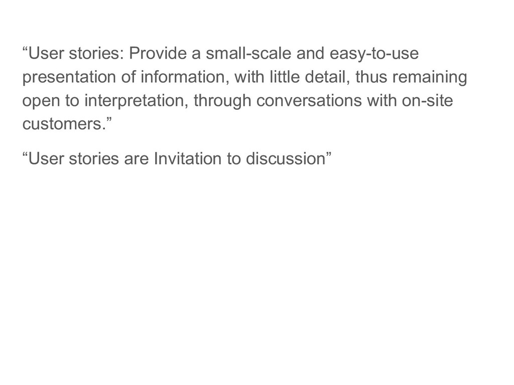 """""""User stories: Provide a small-scale and easy-t..."""