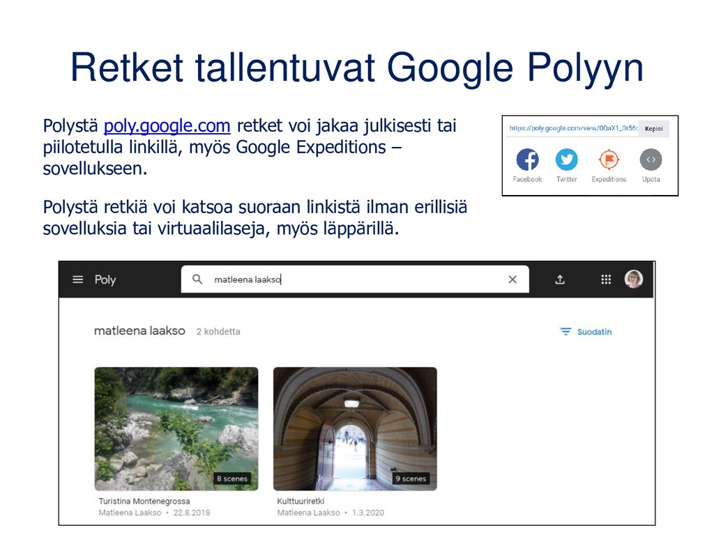 Retket tallentuvat Google Polyyn Polystä poly.g...