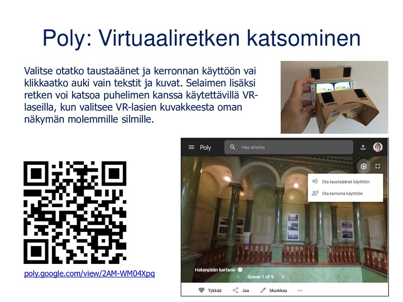 Poly: Virtuaaliretken katsominen Valitse otatko...
