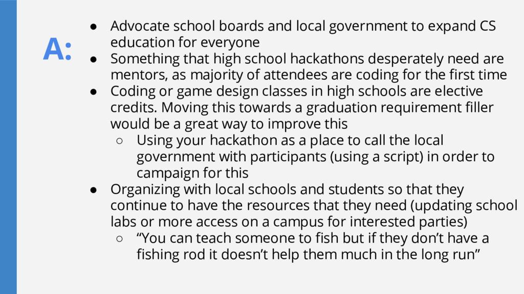 A: ● Advocate school boards and local governmen...
