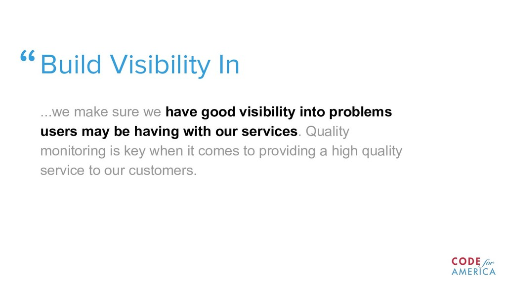 """Build Visibility In ...we make sure we have go..."