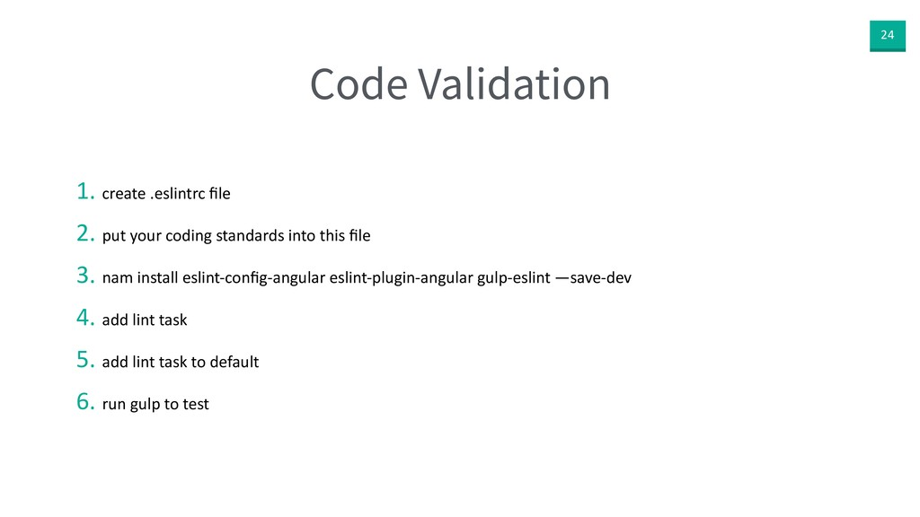 24 Code Validation 1. create .eslintrc file 2. p...