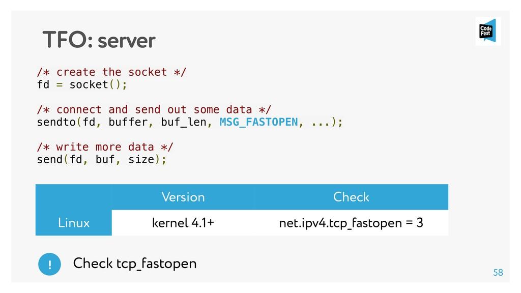 TFO: server /* create the socket */ fd = socket...