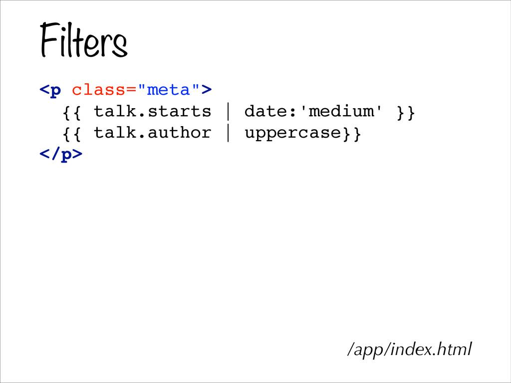 """Filters <p class=""""meta"""">! {{ talk.starts   date..."""