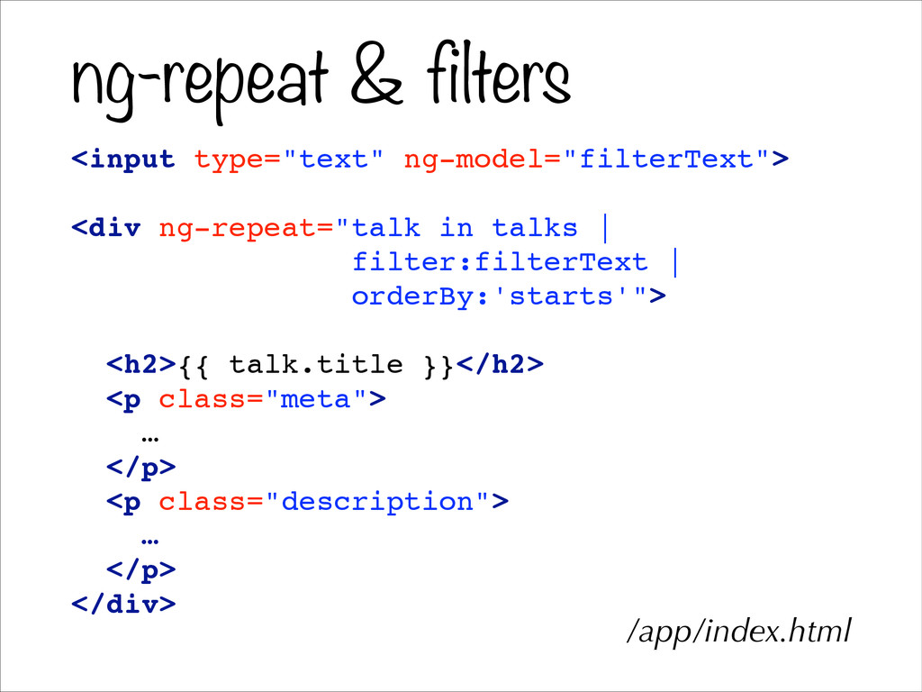 "ng-repeat & filters <input type=""text"" ng-model..."