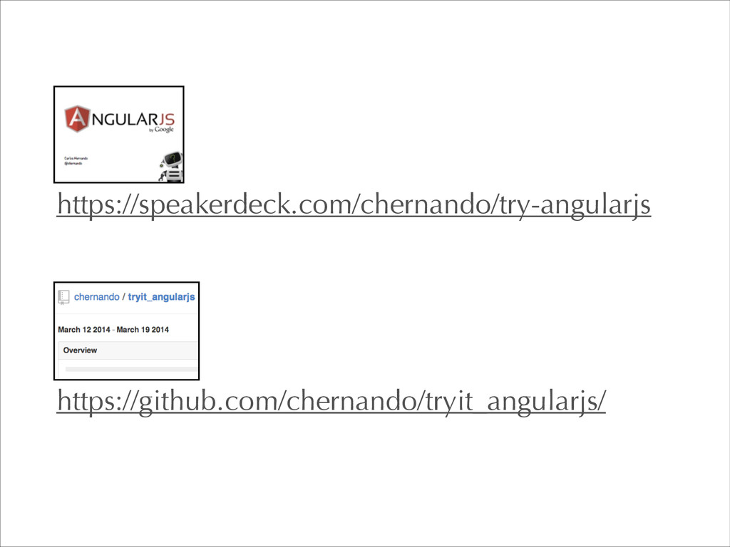 https://github.com/chernando/tryit_angularjs/ h...
