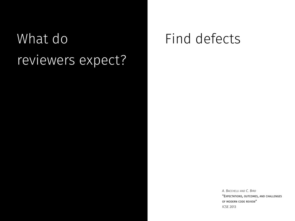 What do reviewers expect? Find defects