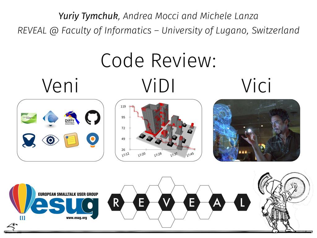 Yuriy Tymchuk, Andrea Mocci and Michele Lanza ...