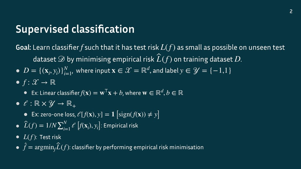 Supervised classification 2 Goal: Learn classifie...
