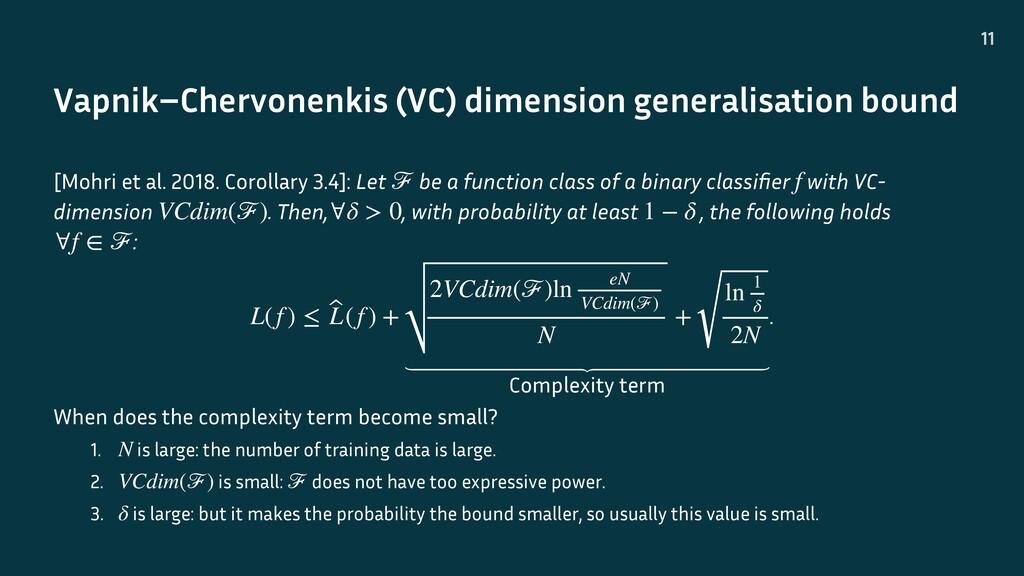 Vapnik–Chervonenkis (VC) dimension generalisati...