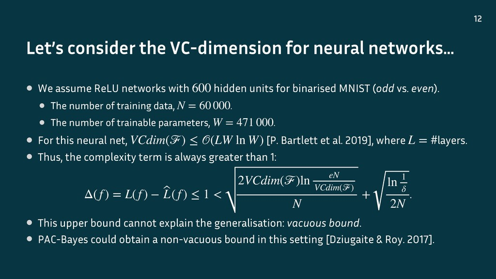 Let's consider the VC-dimension for neural netw...