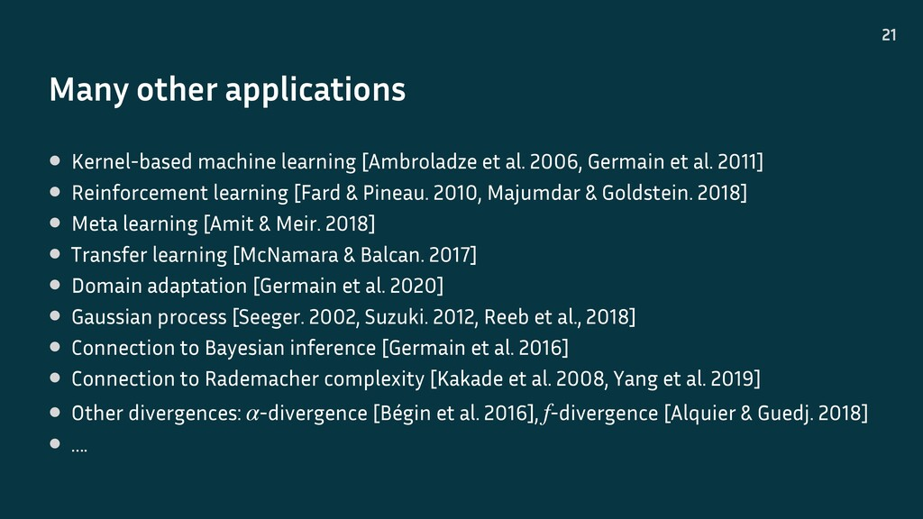 Many other applications 21 • Kernel-based machi...