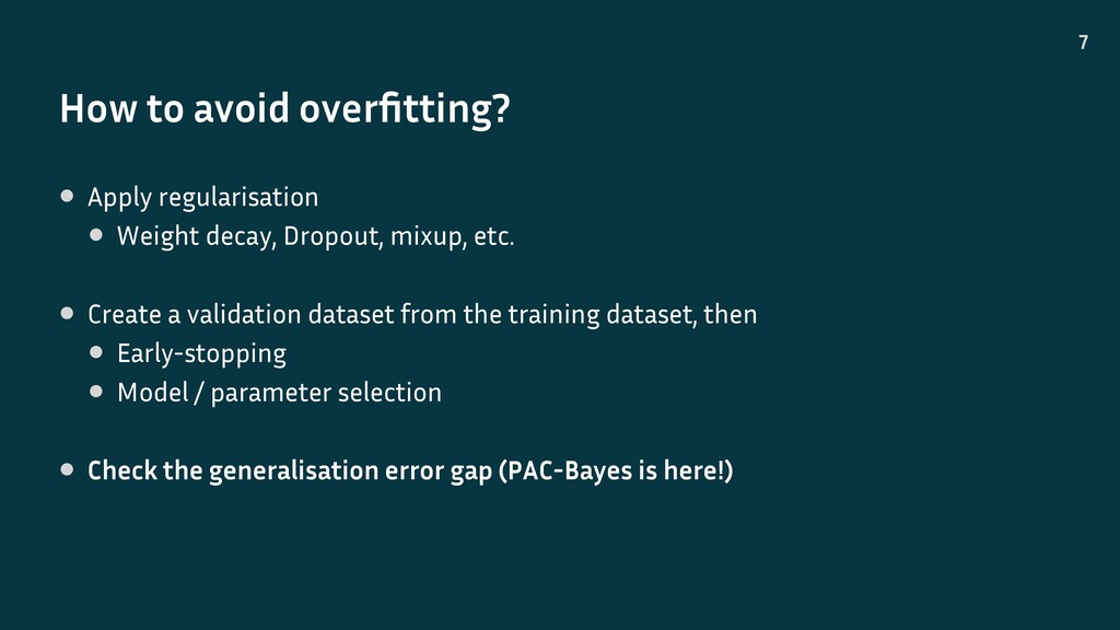 How to avoid overfitting? 7 • Apply regularisati...