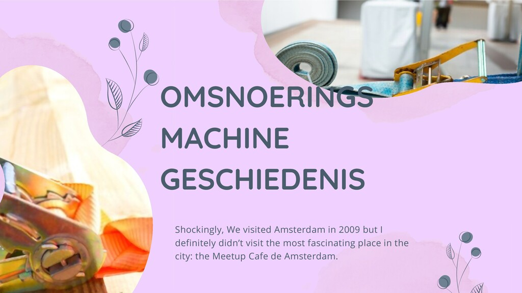 OMSNOERINGS MACHINE GESCHIEDENIS Shockingly, We...