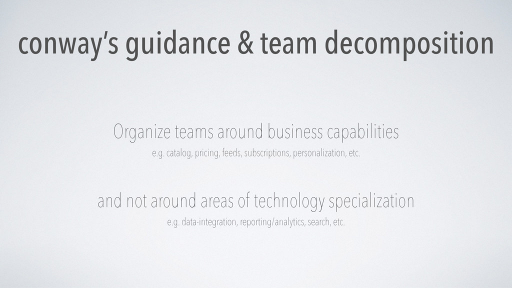 conway's guidance & team decomposition Organize...