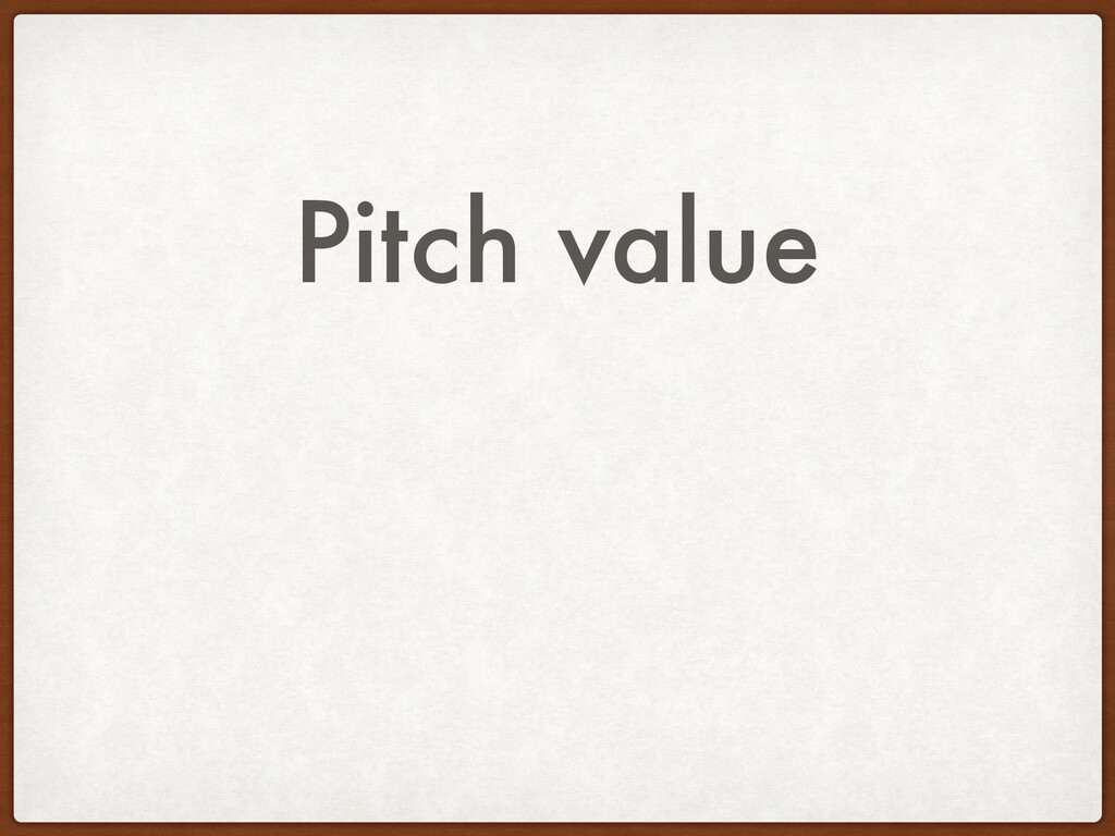 Pitch value