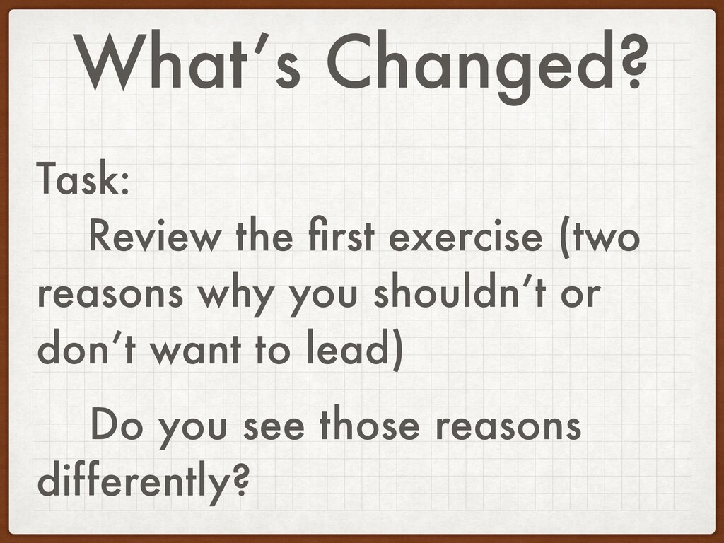 What's Changed? Task: Review the first exercise ...