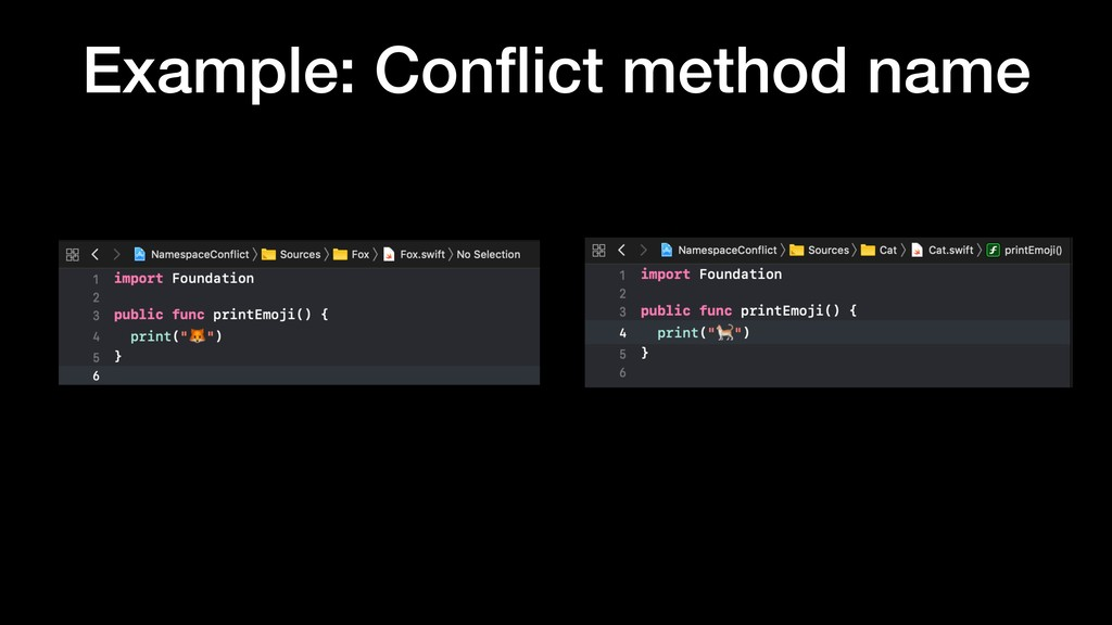 Example: Conflict method name