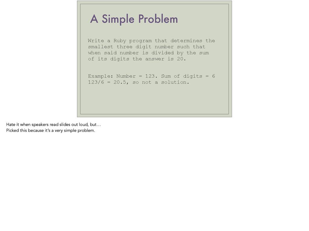 A Simple Problem Write a Ruby program that dete...