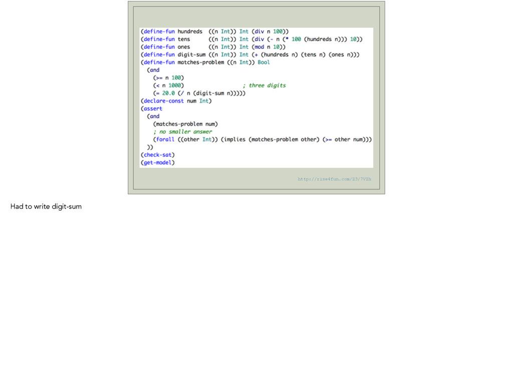 http://rise4fun.com/Z3/7VZh Had to write digit-...