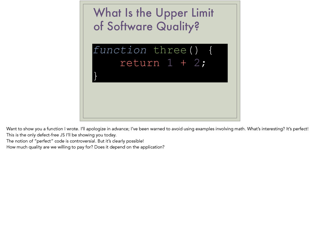 What Is the Upper Limit of Software Quality? fu...