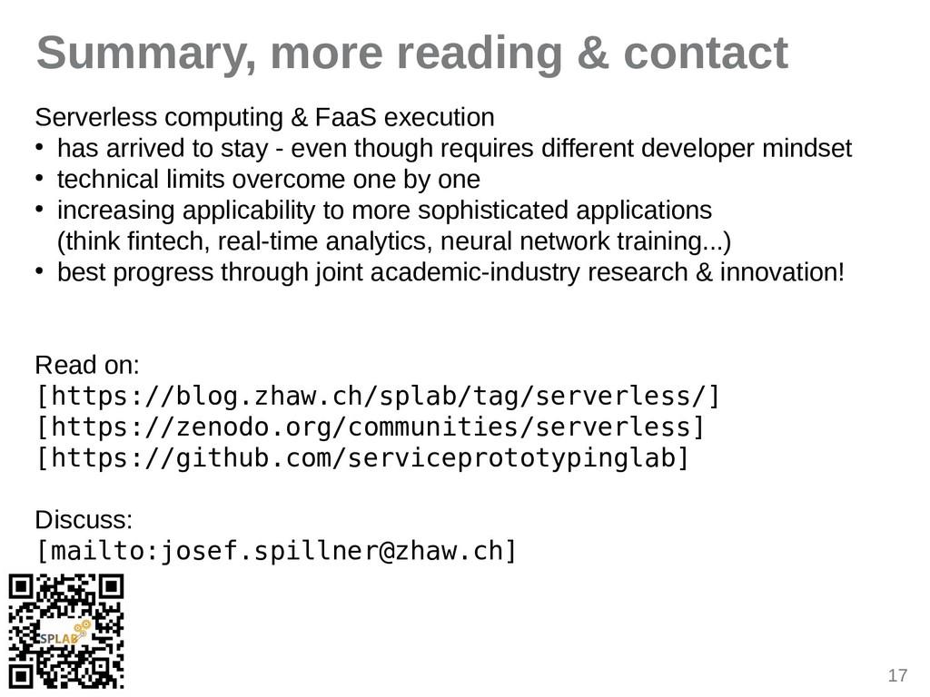 17 Summary, more reading & contact Serverless c...