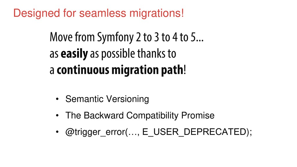 Designed for seamless migrations! • Semantic Ve...