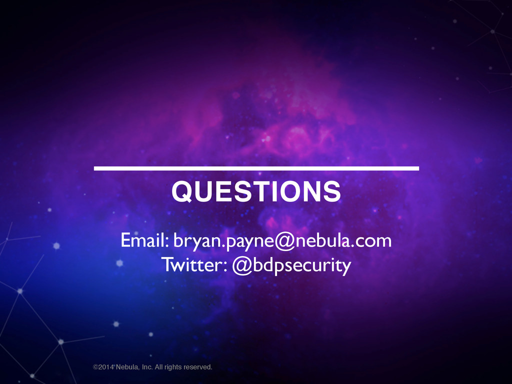 ©2014 Nebula, Inc. All rights reserved. QUESTIO...