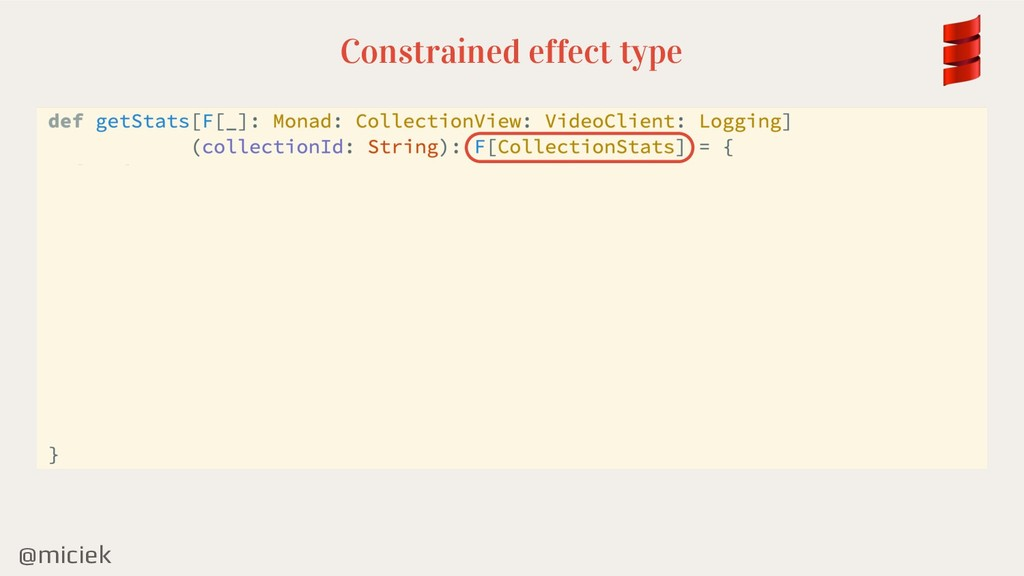 @miciek Constrained effect type