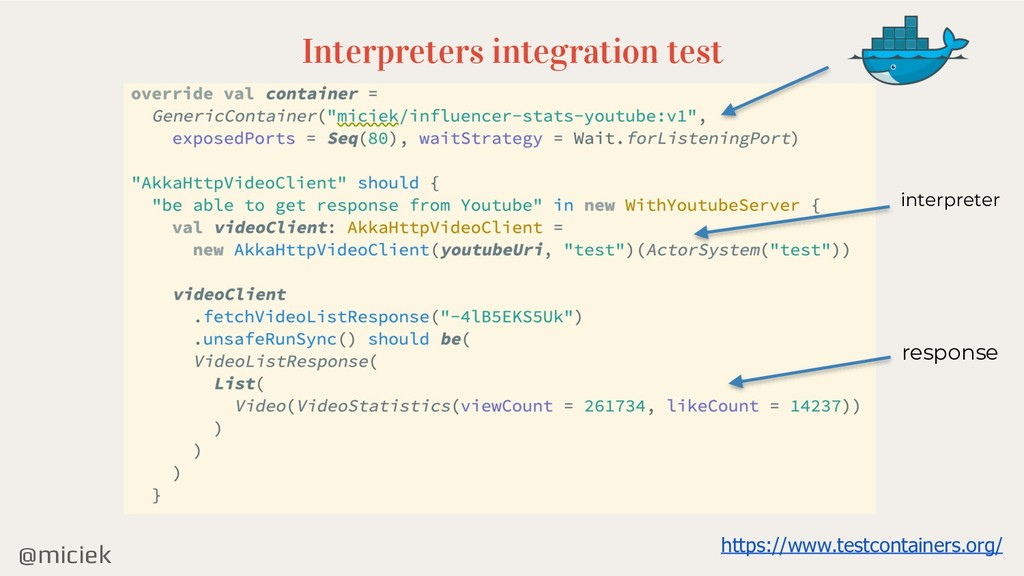 @miciek Interpreters integration test interpret...
