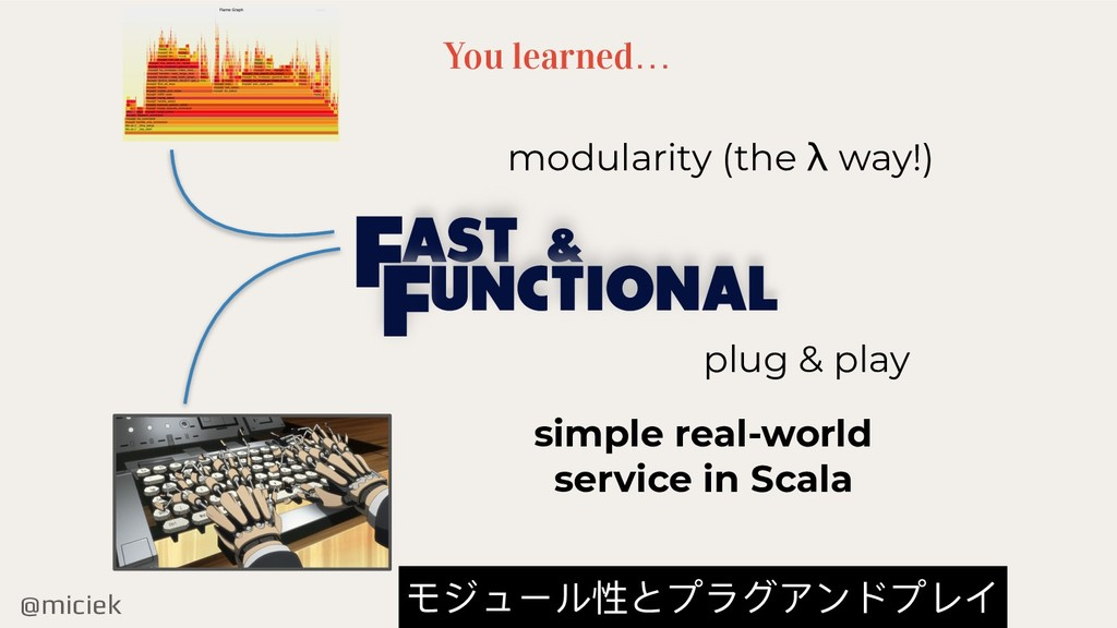 @miciek You learned… AST & UNCTIONAL F F modula...