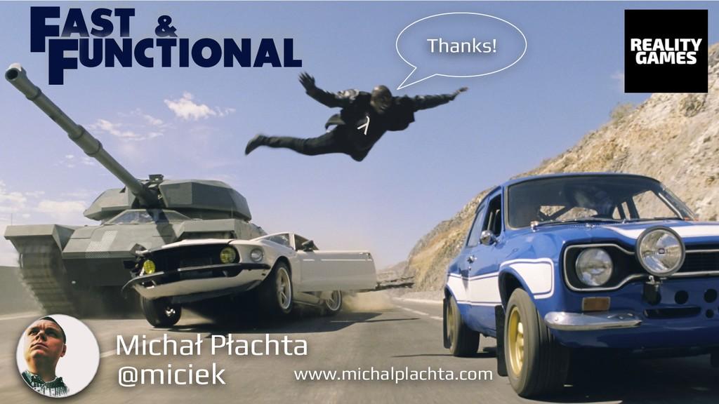 @miciek λ Michał Płachta www.michalplachta.com ...