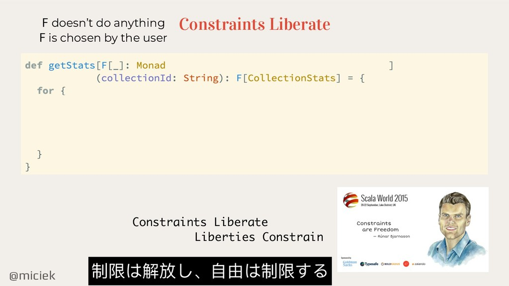 @miciek Constraints Liberate F doesn't do anyth...