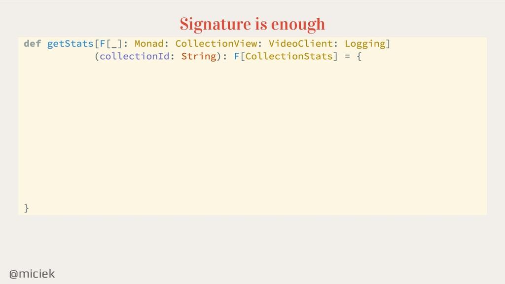 @miciek Signature is enough