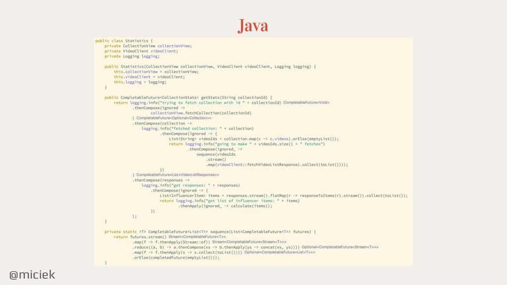 @miciek Java
