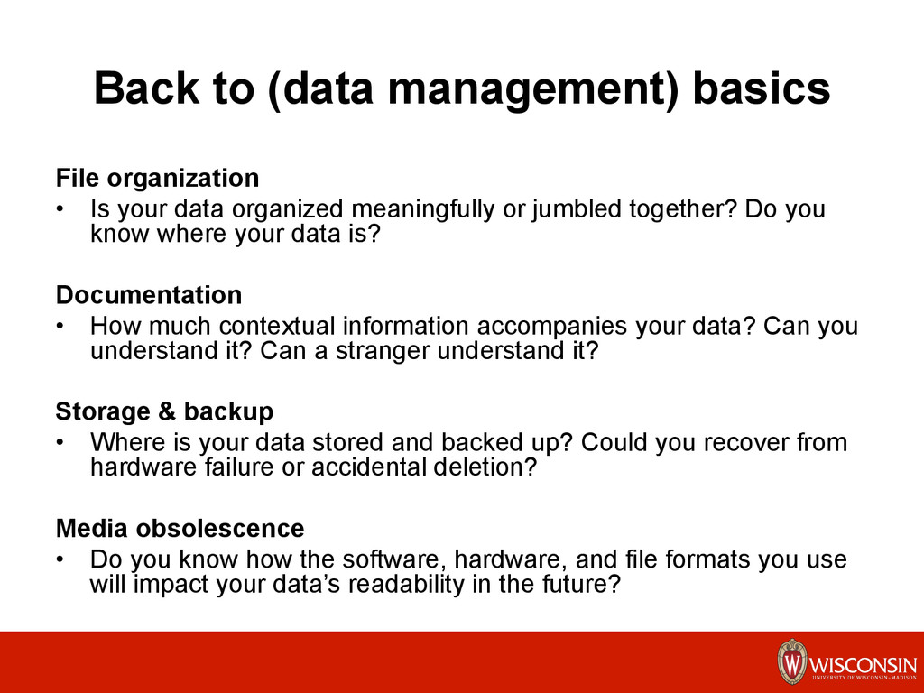 Back to (data management) basics File organizat...