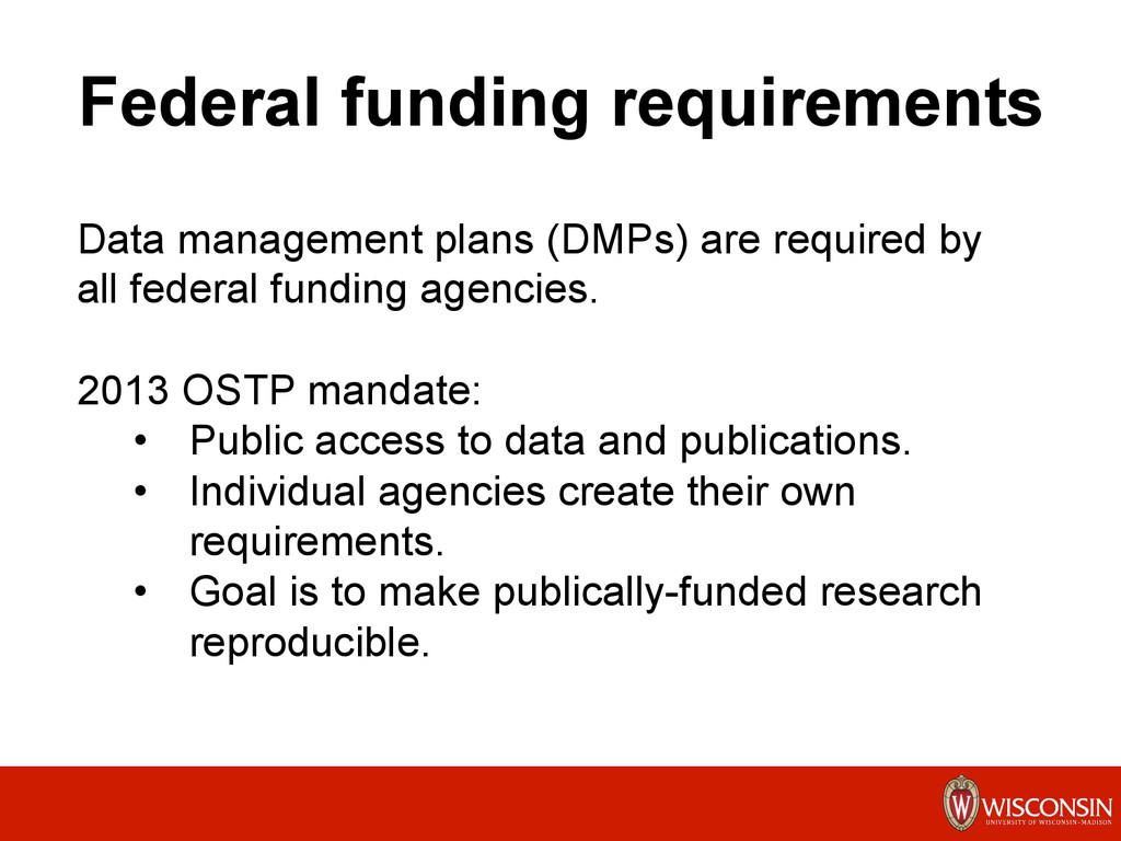 Federal funding requirements 	