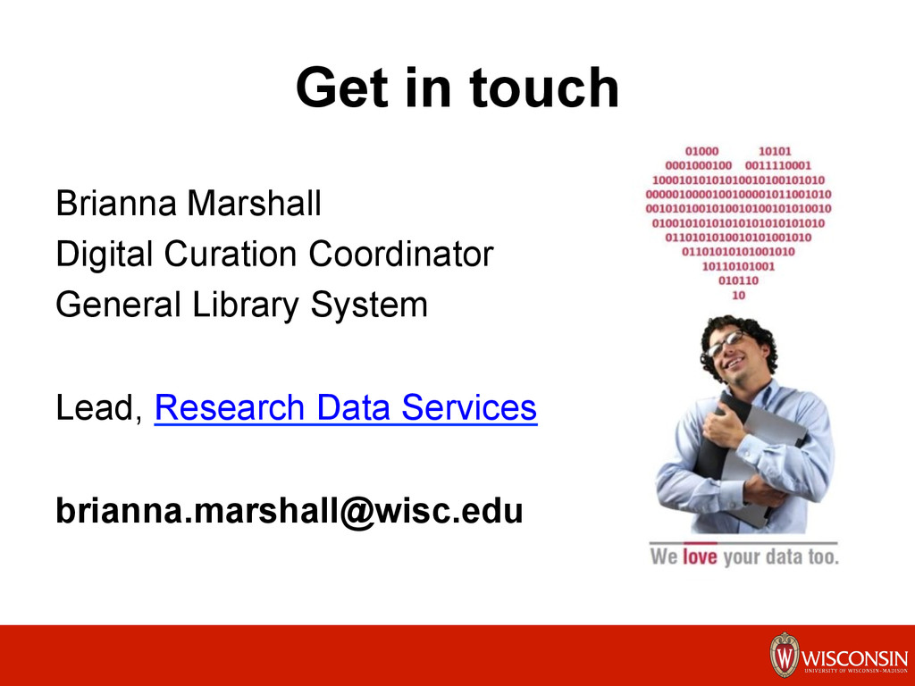 Get in touch Brianna Marshall Digital Curation ...