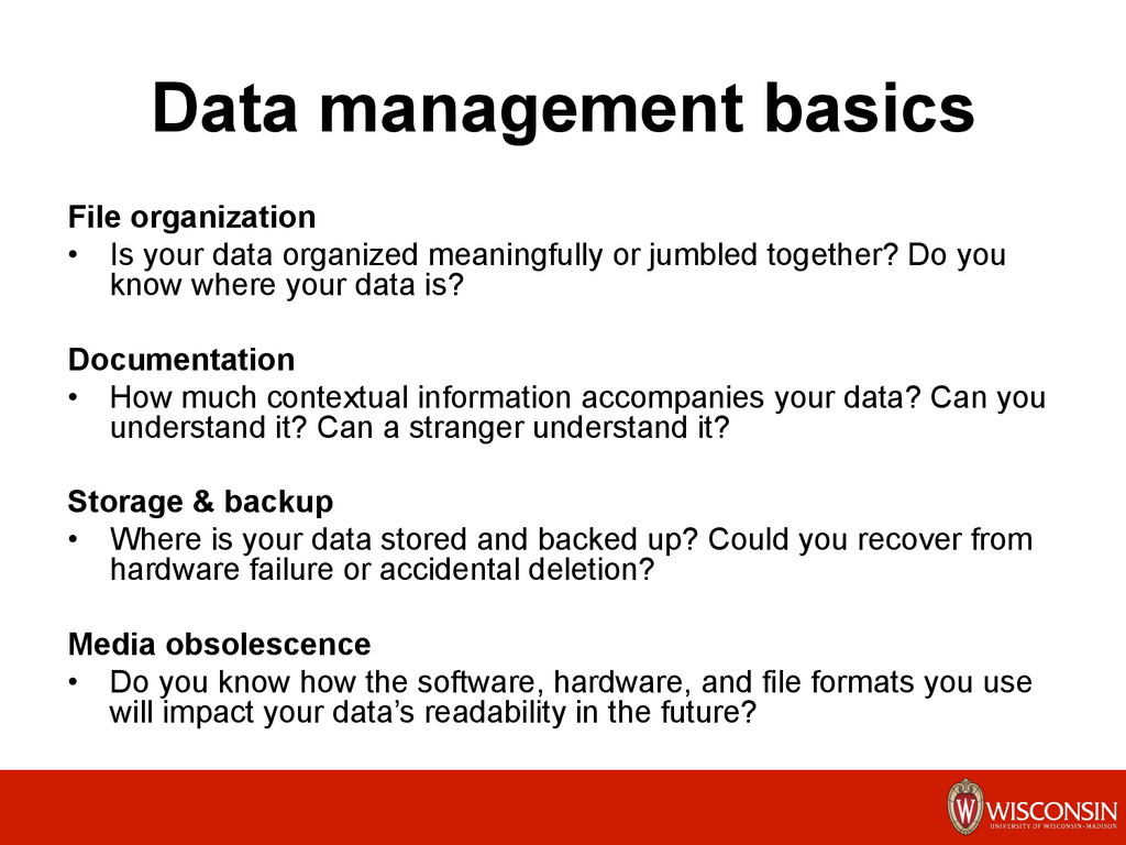 Data management basics File organization •  Is ...