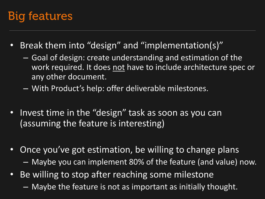 "• Break them into ""design"" and ""implementation(..."