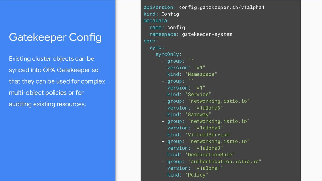 Gatekeeper Config Existing cluster objects can ...