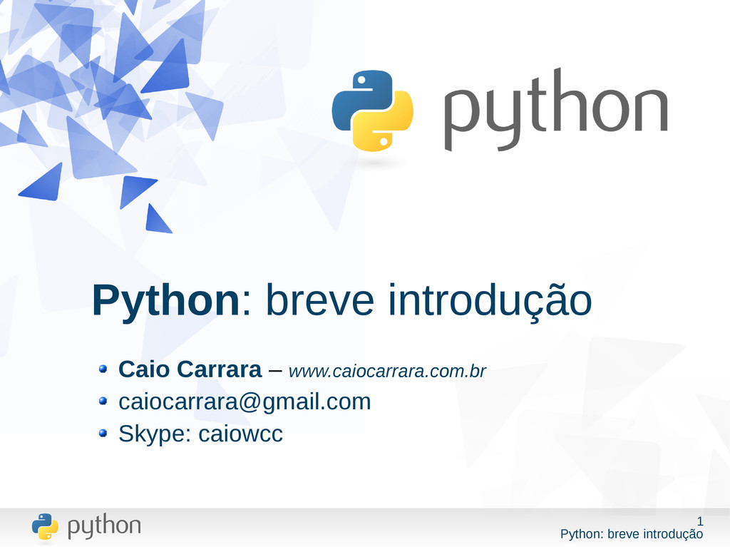 1 Python: breve introdução Python: breve introd...