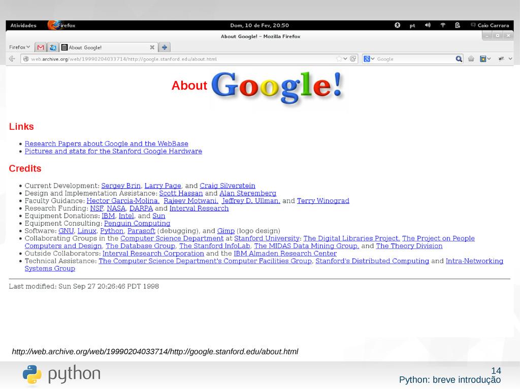 14 Python: breve introdução http://web.archive....