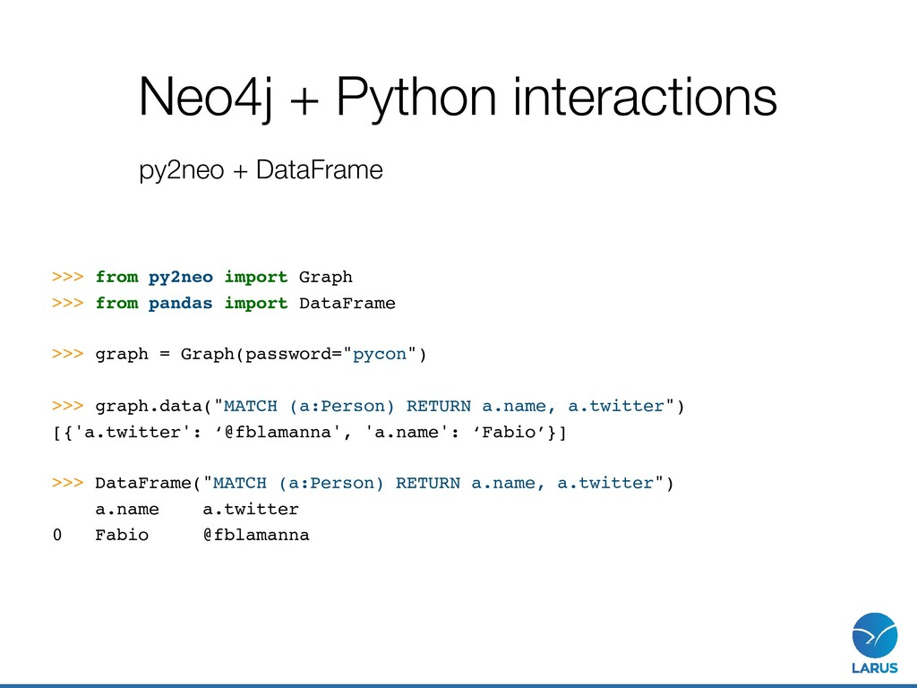 Neo4j + Python interactions py2neo + DataFrame ...
