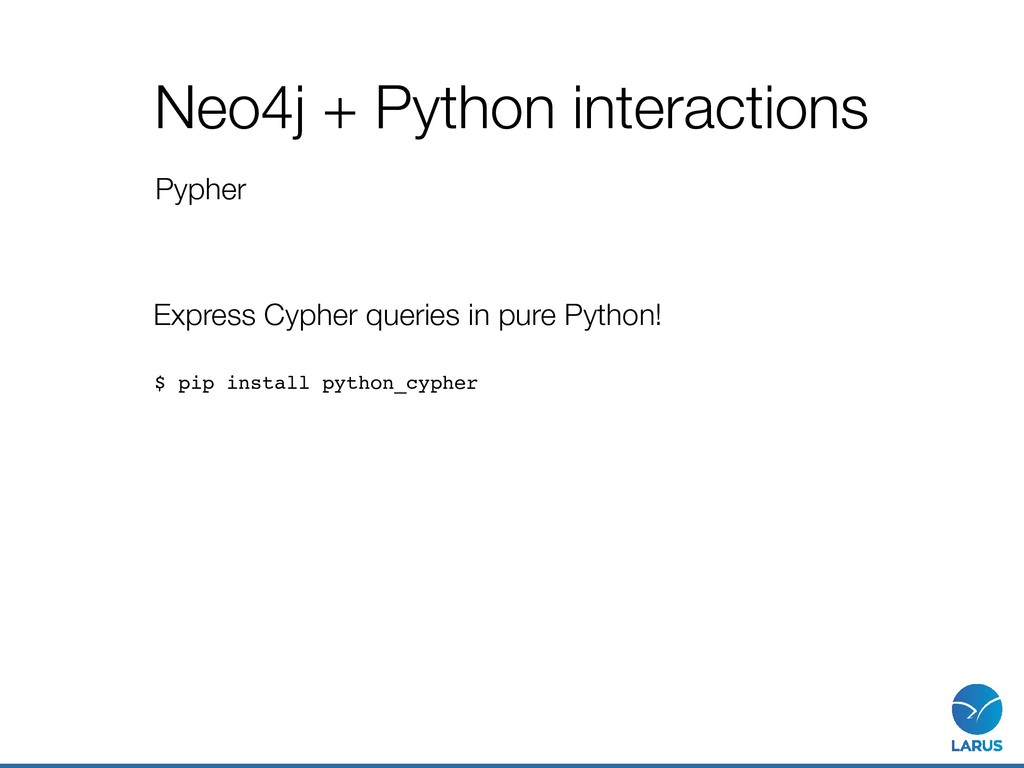 Neo4j + Python interactions Pypher Express Cyph...