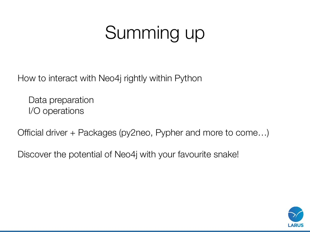 Summing up How to interact with Neo4j rightly w...