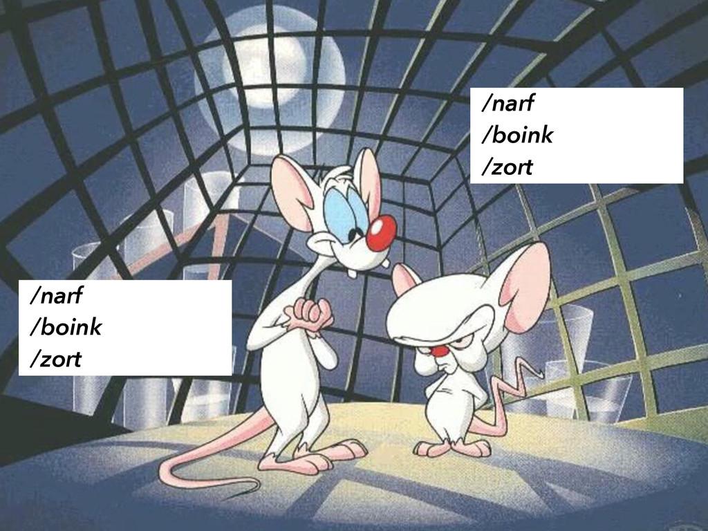 /narf /boink /zort /narf /boink /zort