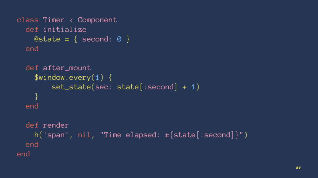 class Timer < Component def initialize @state =...