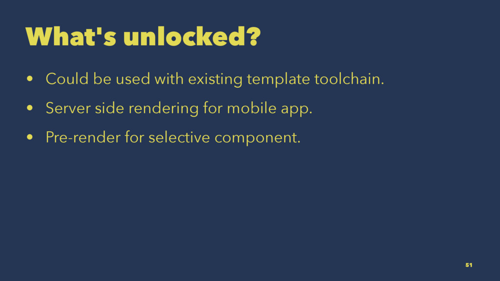 What's unlocked? • Could be used with existing ...
